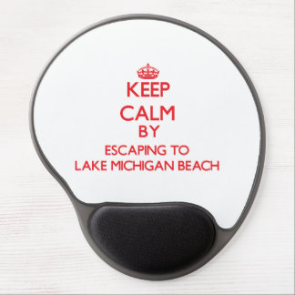 Keep calm by escaping to Lake Michigan Beach Michi Gel Mouse Pad