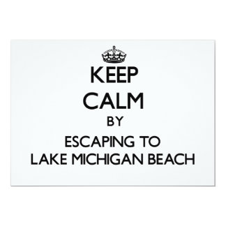 Keep calm by escaping to Lake Michigan Beach Michi Custom Invitations
