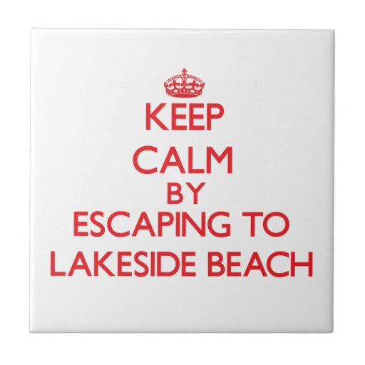 Keep calm by escaping to Lakeside Beach Michigan Tiles