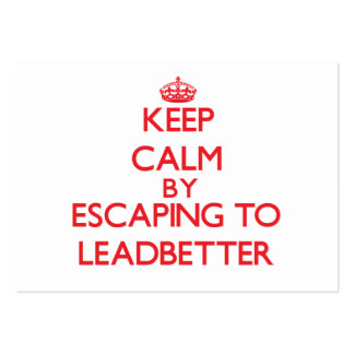 Keep calm by escaping to Leadbetter California Business Cards