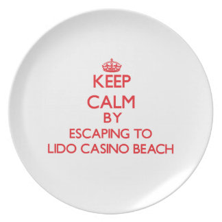 Keep calm by escaping to Lido Casino Beach Florida Dinner Plates