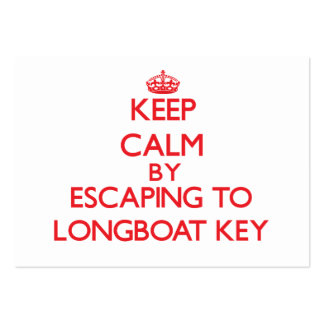 Keep calm by escaping to Longboat Key Florida Pack Of Chubby Business Cards