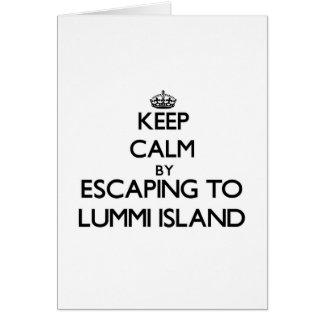 Keep calm by escaping to Lummi Island Washington Greeting Card