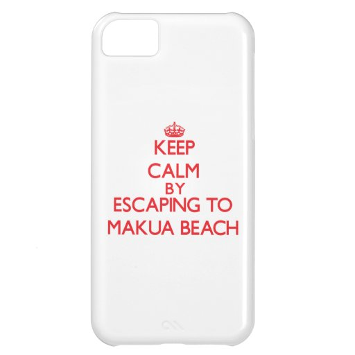 Keep calm by escaping to Makua Beach Hawaii iPhone 5C Cover