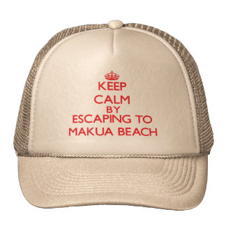 Keep calm by escaping to Makua Beach Hawaii Trucker Hats