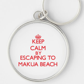 Keep calm by escaping to Makua Beach Hawaii Key Chain