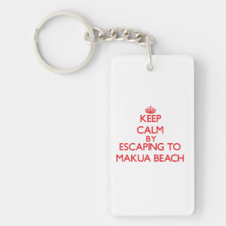 Keep calm by escaping to Makua Beach Hawaii Single-Sided Rectangular Acrylic Key Ring