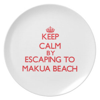 Keep calm by escaping to Makua Beach Hawaii Party Plate