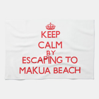 Keep calm by escaping to Makua Beach Hawaii Kitchen Towels