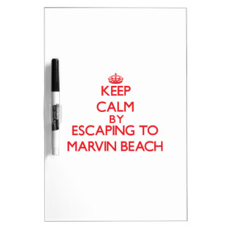 Keep calm by escaping to Marvin Beach Connecticut Dry Erase Whiteboards
