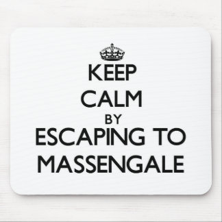 Keep calm by escaping to Massengale Georgia Mouse Pad