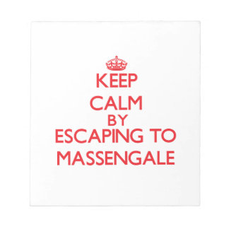 Keep calm by escaping to Massengale Georgia Memo Notepad