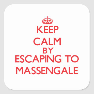 Keep calm by escaping to Massengale Georgia Square Stickers