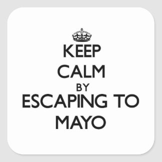 Keep calm by escaping to Mayo Massachusetts Square Sticker