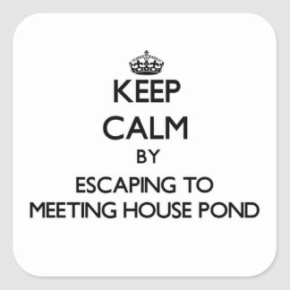 Keep calm by escaping to Meeting House Pond Massac Square Stickers