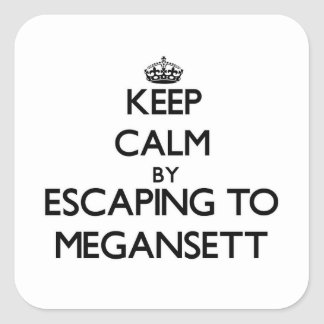 Keep calm by escaping to Megansett Massachusetts Square Stickers
