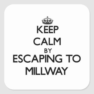 Keep calm by escaping to Millway Massachusetts Square Sticker