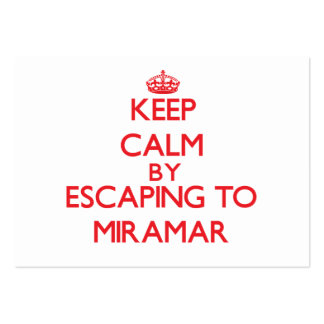 Keep calm by escaping to Miramar California Business Card Template