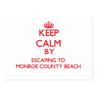 Keep calm by escaping to Monroe County Beach Flori Business Card Templates