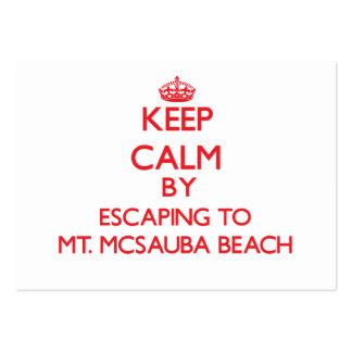 Keep calm by escaping to Mt. Mcsauba Beach Michiga Business Cards