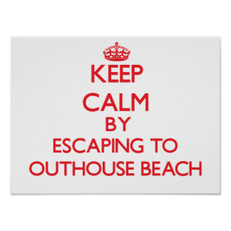 Keep calm by escaping to Outhouse Beach Guam Posters
