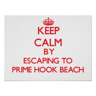 Keep calm by escaping to Prime Hook Beach Delaware Print
