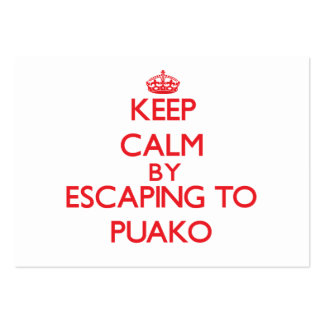 Keep calm by escaping to Puako Hawaii Business Card