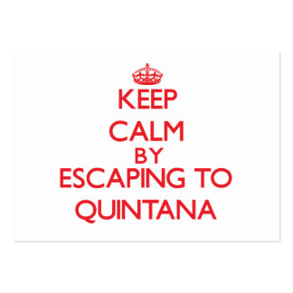 Keep calm by escaping to Quintana Texas Business Cards