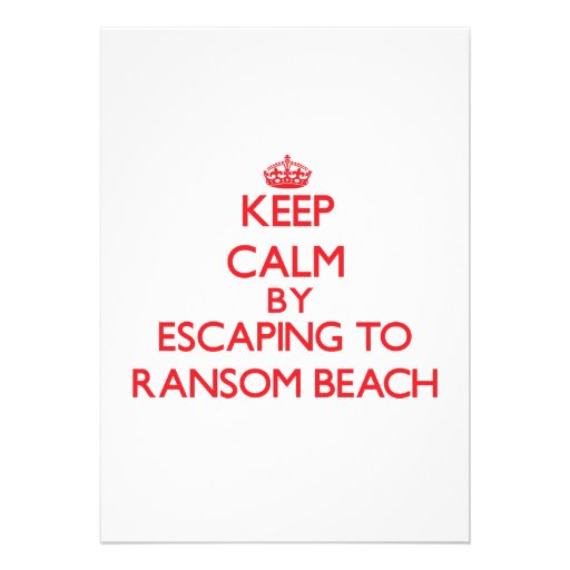 Keep calm by escaping to Ransom Beach New York Announcement