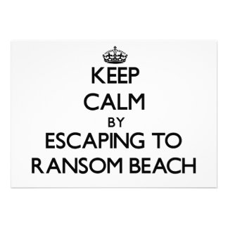Keep calm by escaping to Ransom Beach New York Custom Invitations