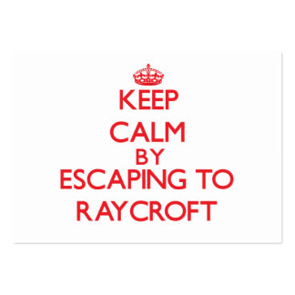 Keep calm by escaping to Raycroft Massachusetts Business Card