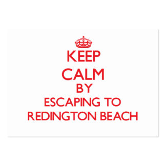 Keep calm by escaping to Redington Beach Florida Business Cards