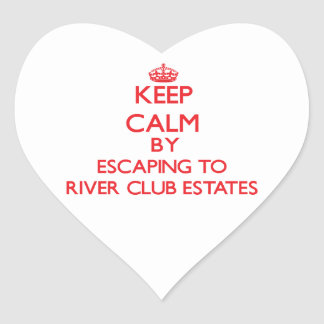 Keep calm by escaping to River Club Estates Maryla Sticker