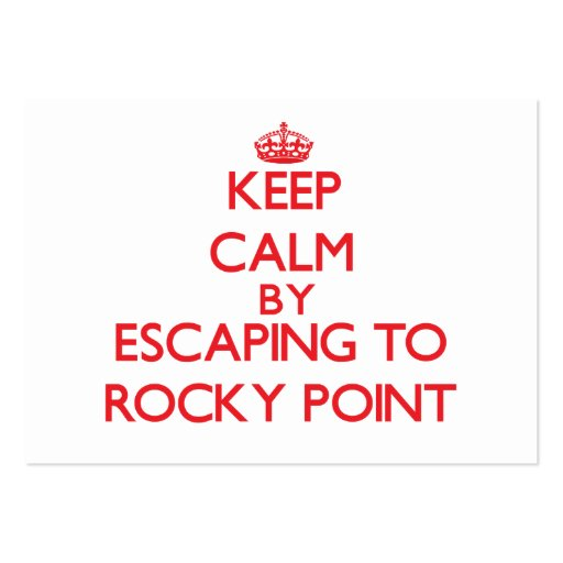 Keep calm by escaping to Rocky Point Rhode Island Business Card Templates