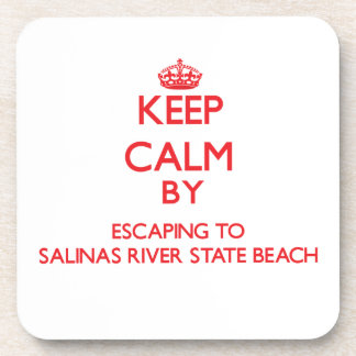 Keep calm by escaping to Salinas River State Beach Beverage Coaster