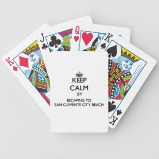 Keep calm by escaping to San Clemente City Beach C Bicycle Poker Cards