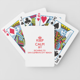 Keep calm by escaping to San Clemente City Beach C Poker Cards