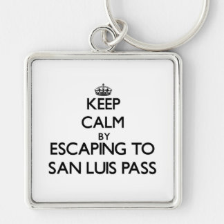 Keep calm by escaping to San Luis Pass Texas Keychains