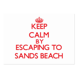 Keep calm by escaping to Sands Beach California Business Card Templates