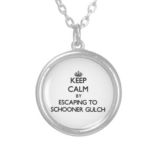 Keep calm by escaping to Schooner Gulch California Necklace