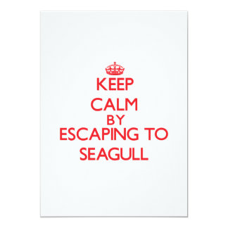 Keep calm by escaping to Seagull Massachusetts Custom Invitation