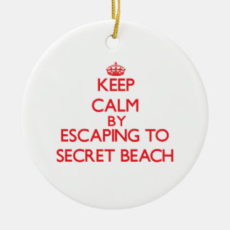 Keep calm by escaping to Secret Beach Hawaii Christmas Ornaments