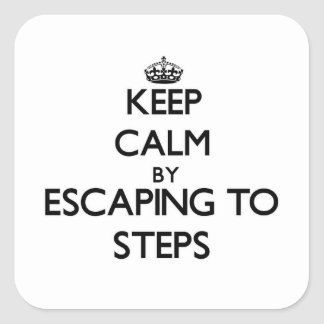 Keep calm by escaping to Steps Massachusetts Sticker
