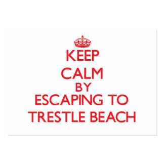 Keep calm by escaping to Trestle Beach California Pack Of Chubby Business Cards