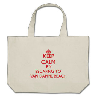 Keep calm by escaping to Van Damme Beach Californi Tote Bags