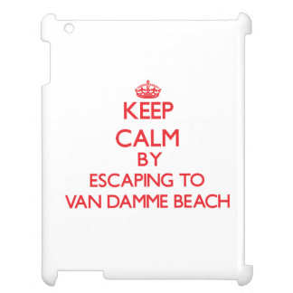 Keep calm by escaping to Van Damme Beach Californi Cover For The iPad