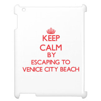 Keep calm by escaping to Venice City Beach Califor iPad Covers
