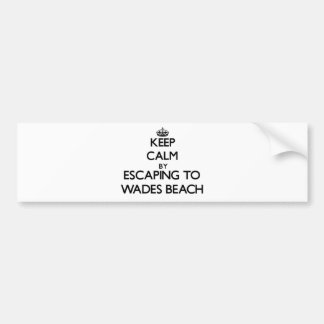 Keep calm by escaping to Wades Beach New York Bumper Sticker