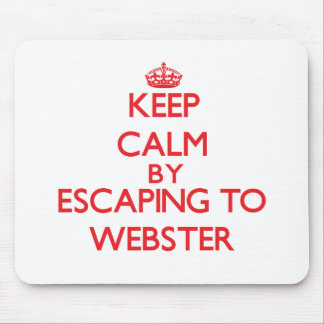 Keep calm by escaping to Webster New Jersey Mouse Pads