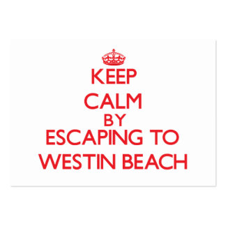 Keep calm by escaping to Westin Beach Florida Pack Of Chubby Business Cards
